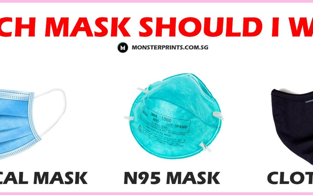 Which mask should I wear in Singapore?